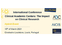 "International Conference ""Clinical Academic Centers: The Impact on Clinical Research"""
